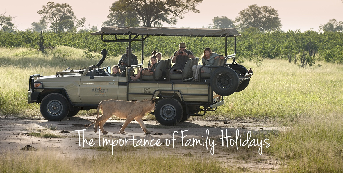 Why Family Safaris are important